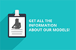 Get all the information about our models!'